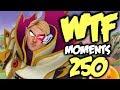 Dota 2 WTF Moments 250