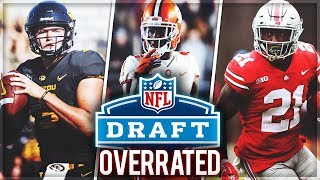 The 10 Most OVERRATED Players In the 2019 NFL Draft