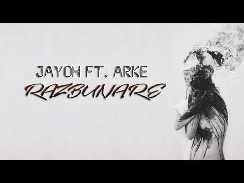 Jayoh feat. Arke - Razbunare (Official Audio)