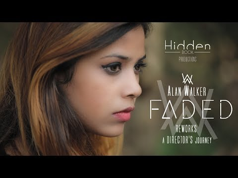 Alan Walker - Faded (Reworks) - A Director's Journey