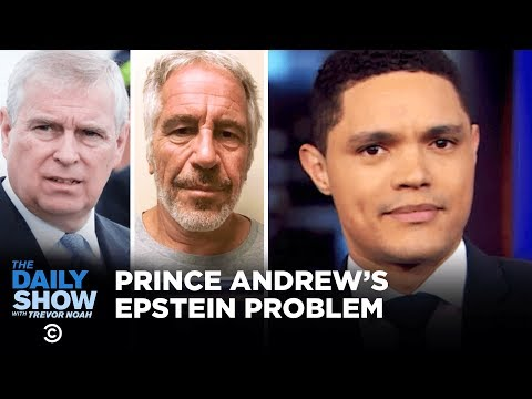Prince Andrew's Jeffrey Epstein Problem | The Daily Show