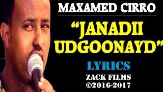 maxamed ciro janadii udgoonayd ᴴᴰ 2016 2017 lyrics