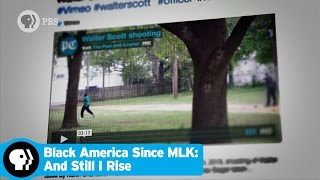 BLACK AMERICA SINCE MLK: AND STILL I RISE | Episode 4 Scene: Social Media and Social Justice | PBS