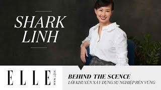 Shark Linh (Thái Vân Linh) Và Lời Khuyên Xây Dựng Sự Nghiệp Bền Vững | ELLE Việt Nam
