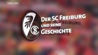Fussballfieber - Der SC Freiburg und seine Geschichte
