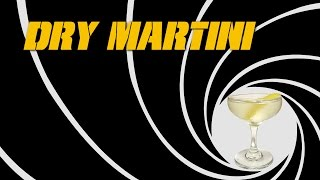 Dry Martini - How To Make The Classic James Bond Martini With Gin (cocktails & Pussy Galore)