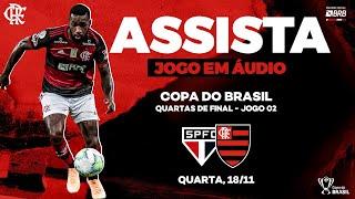 São Paulo x Flamengo AO VIVO na Fla TV   Copa do Brasil