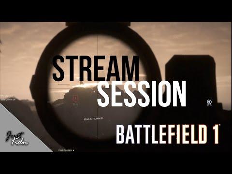 Battlefield 1 - Livestream #3 [ GER / ENG / 1080p / 60FPS ]