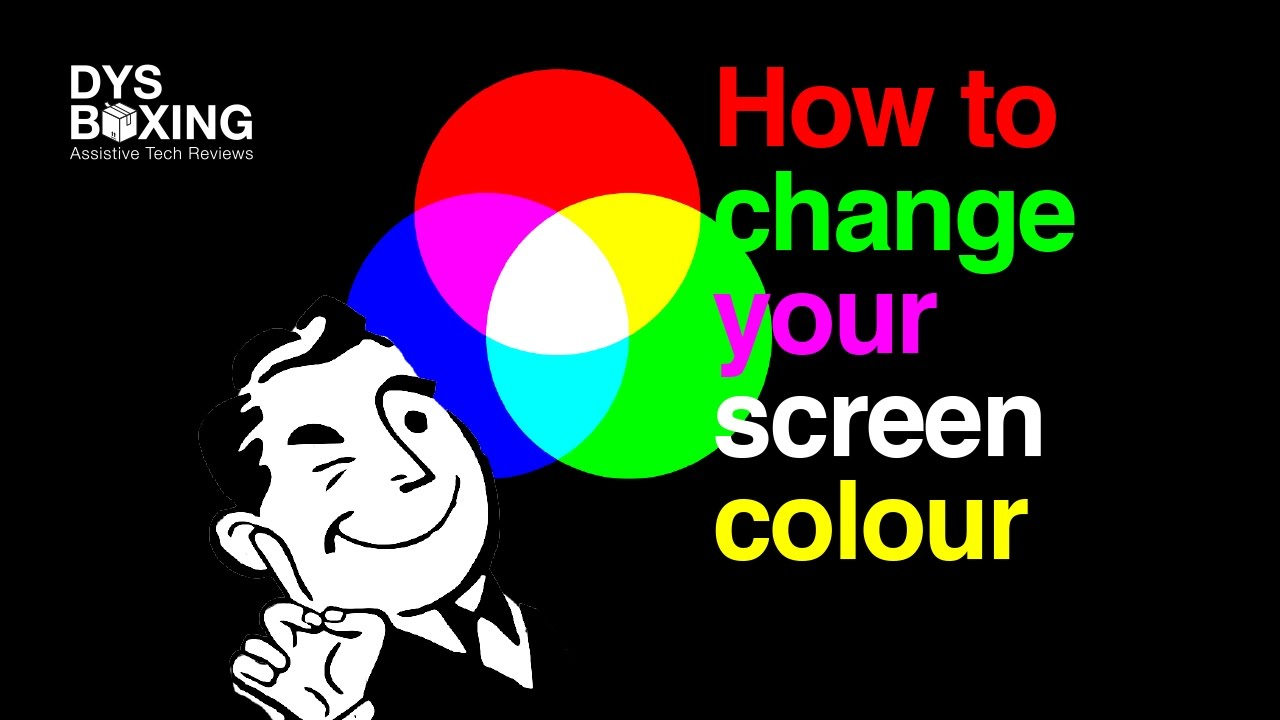 How to Change Your Screen Colour