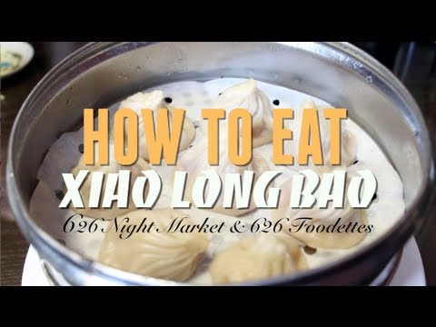 How to Eat Xiao Long Bao (Soup Dumplings) with 626 Foodettes