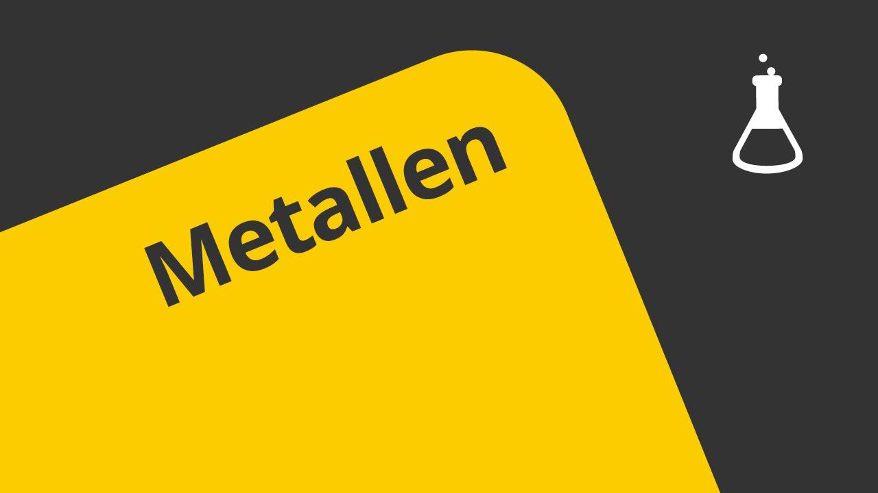 Metalle Und Ihre Eigenschaften