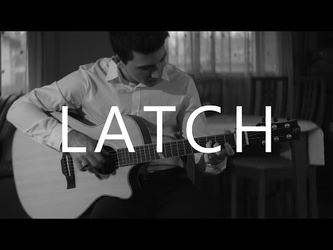 Latch (Acoustic) - Disclosure & Sam Smith Cover & video