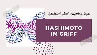 Willkommen im neuen Videokanal Endlich Hashimoto im Griff