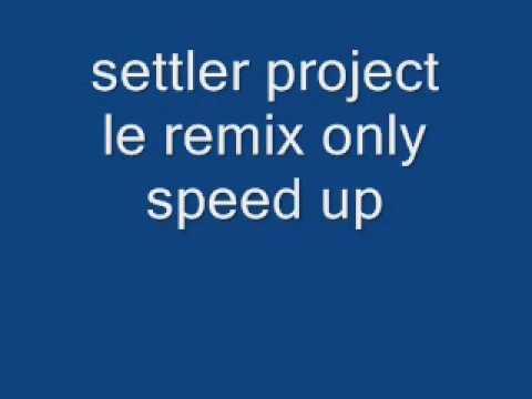 settler project le remix