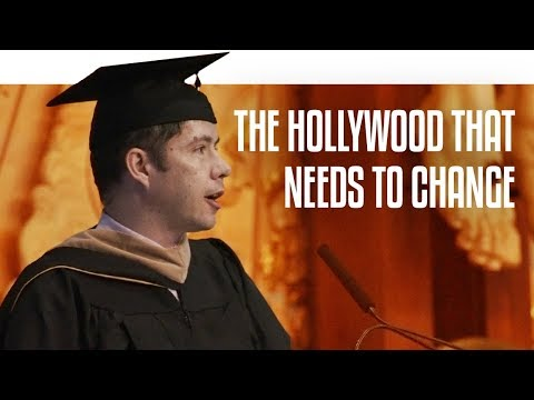 The Hollywood that Needs to Change | Graduation 2017