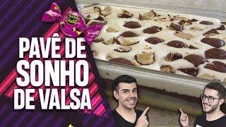 PAVÊ DE SONHO DE VALSA! EP. 036