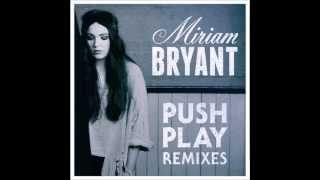 Zedd feat. Miriam Bryant - Push Play (TDKAY Remix/Edit)