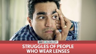 FilterCopy | Struggles of People Who Wear Lenses | Ft. Viraj Ghelani & Banerjee thumbnail