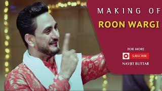 Making of Roon Wargi  (ਰੂੰ ਵਰਗੀ)  Kulwinder Billa   Navjit Buttar   Lokdhun