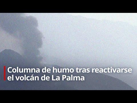 EN VIVO: Columna de humo tras reactivarse el volcán de La Palma