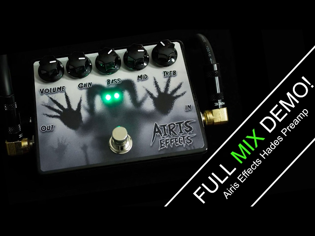 Airis Effects Hades Preamp (Mix Demo)