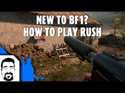 New To BF1? - E03 How To play Rush