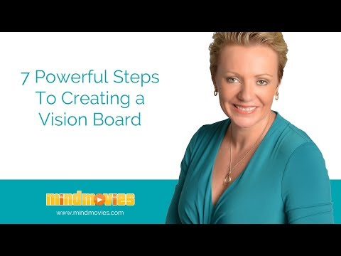 7 Powerful Steps To Creating a Vision Board