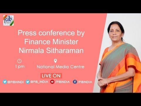 Union Finance Minister Nirmala Sitharaman address a Press Conference