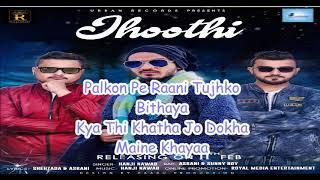 Jhoothi | Sunny Boy & Asrani Ft. Hanji Nawab | Urban Records | Latest Hindi Song 2018