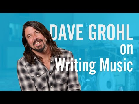 Dave Grohl on Writing Music