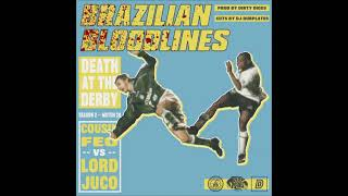 Death At The Derby - Brazilian Bloodlines (Prod. Dirty Diggs)
