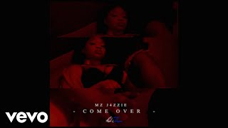 vuclip Mz J4zzie - Come Over