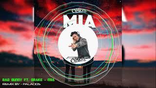 Bad Bunny Ft. Drake MIA DJ PALACIOS MOOMBAHTON REMIX.mp3