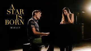 A STAR IS BORN MEDLEY- Shallow, Always Remember Us This Way, Never Love Again (Lord & Lady Cover)