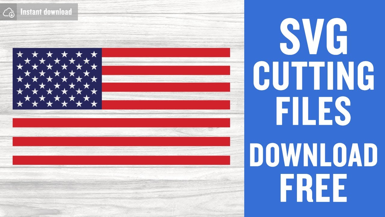 American Flag Svg Free Cut Files For Scan N Cut Instant Download Youtube