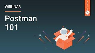 Postman 101 Webinar