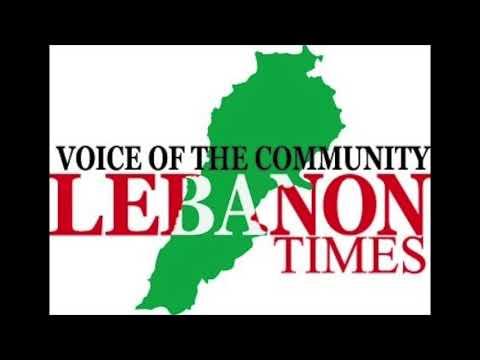 Lebanon Times Radio Show  # 5 August 13th 2017
