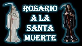 Rosario a la Santa Muerte
