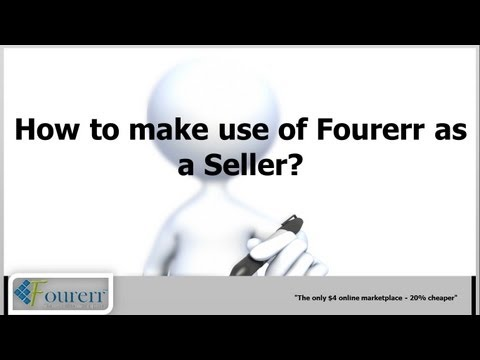 How to make use of Fourerr as a Seller