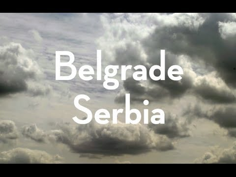 Belgrade, Serbia / Time-Lapse