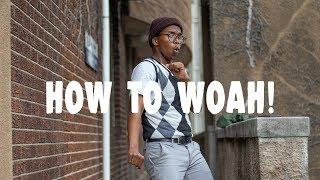 How to WOAH!