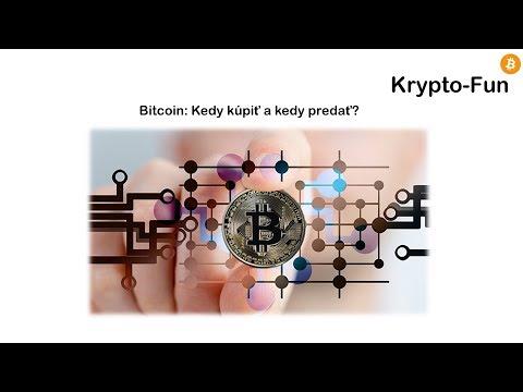 Bitcoin: Kedy Kúpiť A Kedy Predať?