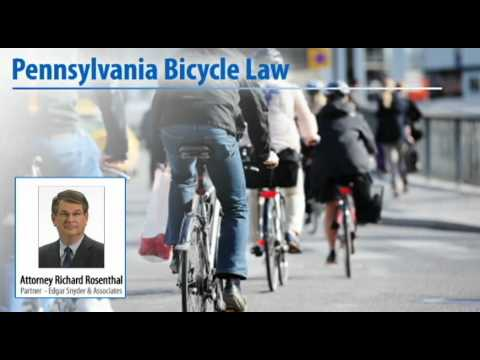 Pennsylvania's Bike Safety Law - Attorney Richard Rosenthal