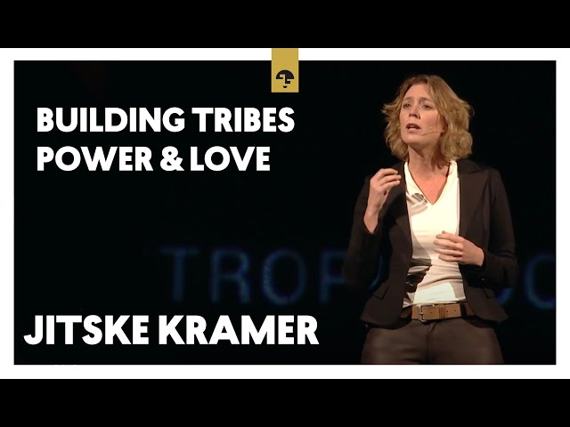 Building Tribes - Power and Love