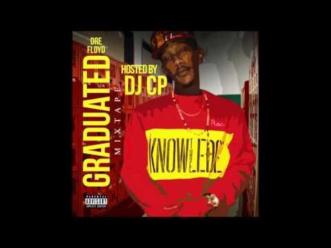 Dre Floyd feat. Dolla Bill- G.E.D(Graduated Mixtape)