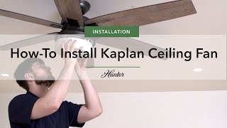 How To Install the Kaplan Fan from Hunter