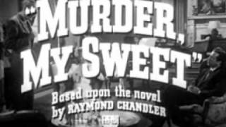 Murder My Sweet trailer