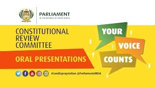 CONSTITUTIONAL REVIEW COMMITTEE  ORAL PRESENTATIONS, 25 October 2018