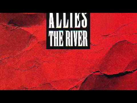 Allies Man With A Mission:The River