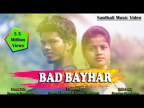Bad_Bayhar_Kami_Somoy Latest Santhali Dong Video 2019